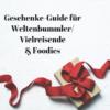 Geschenke Veganer Reisende Foodies