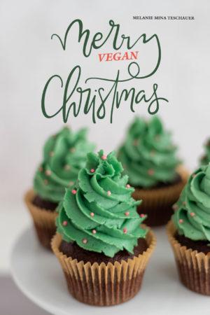 Merry Vegan Christmas Weihnachtskochbuch